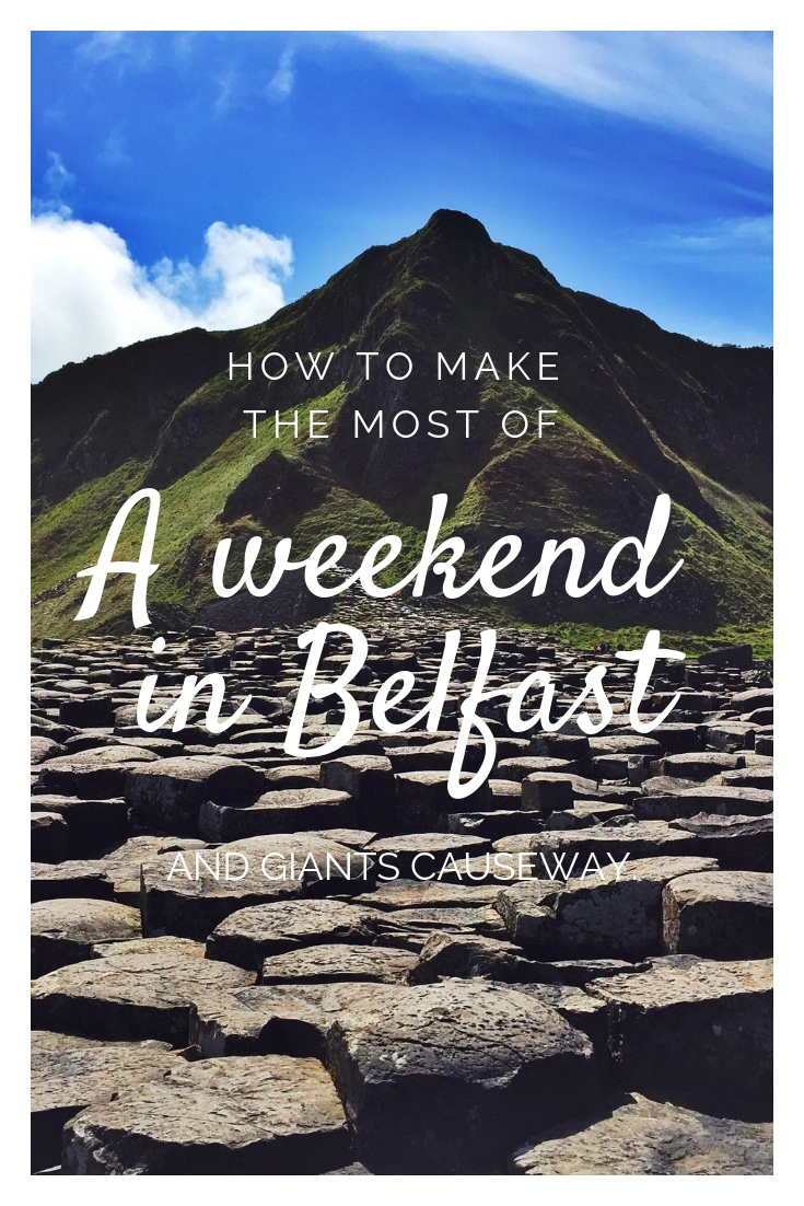 a weekend in Belfast