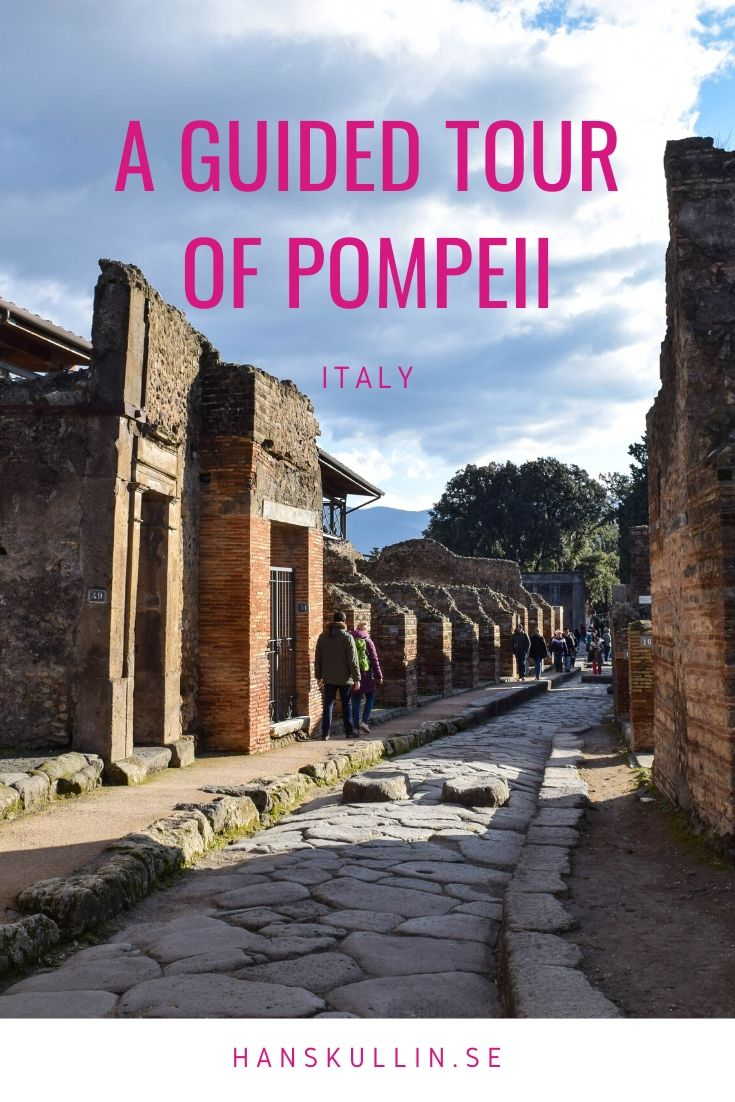 A guided tour of Pompeii